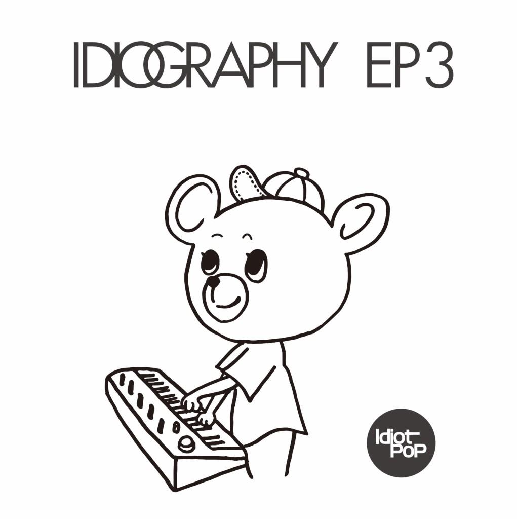 IDIOGRAPHY EP3
